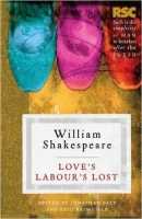 Love's Labour's Lost: The RSC Shakespeare - Shakespeare, W.