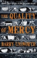 THE QUALITY OF MERCY - UNSWORTH, B.