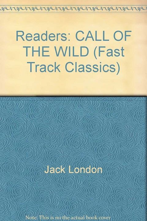 CALL OF THE WILD + CD PACK (Fast Track Classics - Level INTE...