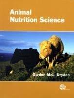 Animal Nutrition Science - Dryden, Gordon McL.