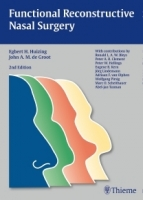 Functional Reconstructive Nasal Surgery 2nd Ed. - Huizing, E...
