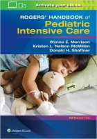 Rogers' Handbook of Pediatric Intensive Care, 5th Ed. - Shaf...