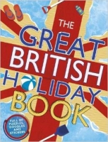 The Great British Holiday Book - Meredith, S.