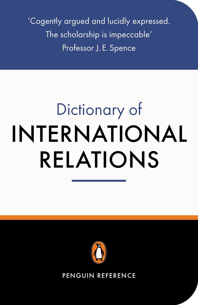 THE PENGUIN DICTIONARY OF INTERNATIONAL RELATIONS - EVANS, G...