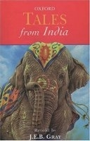 OXFORD TALES FROM INDIA - GRAY, J. E. B.