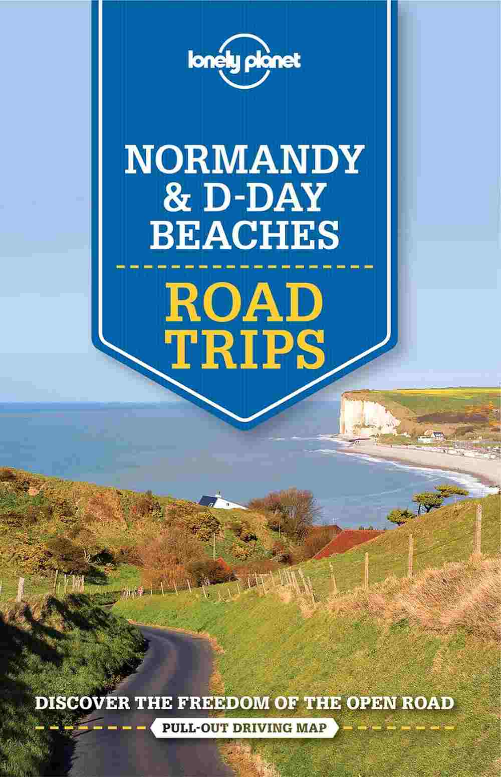 Lonely Planet Normandy & Day D Beaches Road Trips 1.
