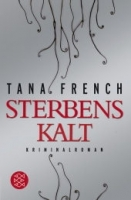 STERBENSKALT - Tana French