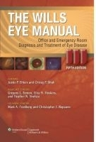 The Wills Eye Manual - Ehlers, J. P.