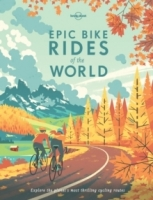 Epic Bike Rides of the World - Lonely Planet