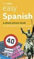 COLLINS EASY SPANISH PHOTO PHRASEBOOK