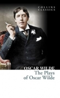 The Plays of Oscar Wilde (Collins Classics) - Oscar Wilde