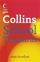 COLLINS GEM SCHOOL THESAURUS - COLLINS Coll.