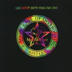 Greatest Hits Volume One: A Slight Case Of Overbombing - Sisters Of Mercy