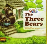 OUR WORLD Level 1 READER: THE THREE BEARS - DAVISON, T.