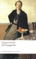 THE VOYAGE OUT (Oxford World´s Classics New Edition) - WOOLF...