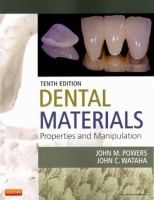Dental Materials - Powers, J.M., Wataha, J.C.