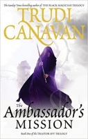 The Ambassador's Mission (the Traitor Spy 1) - Canavan, T.