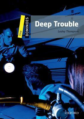 DOMINOES Second Edition Level 1 - DEEP TROUBLE + MultiROM PACK - THOMPSON, L.