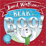 The Bear Who Went Boo! - Walliams, D.