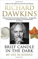 Brief Candle in the Dark: My Life in Science - Dawkins, R.