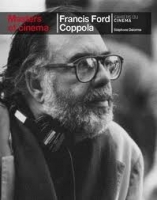 MASTERS OF CINEMA: FRANCIS FORD COPPOLA - DELORME, S.