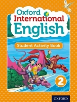 Oxford International Primary English 2 Student Activity Book - Snashall, S.