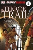 Penguin Books (UK) DK GRAPHIC READER 4: THE TERROR TRAIL - ROSS, S.