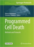 Programmed Cell Death : Methods and Protocols * - Puthalakat...