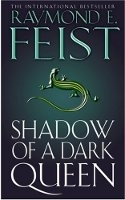 Shadow of a Dark Queen - FEIST, R. E.
