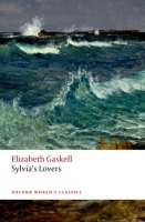 SYLVIA´S LOVERS (Oxford World´s Classics New Second Edition)...