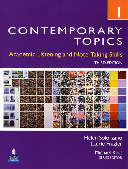 Contemporary Topics 1: Academic Listening and Note-Taking Sk...