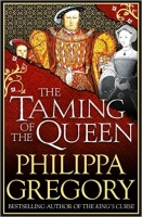The Taming of the Queen - Gregory, P.