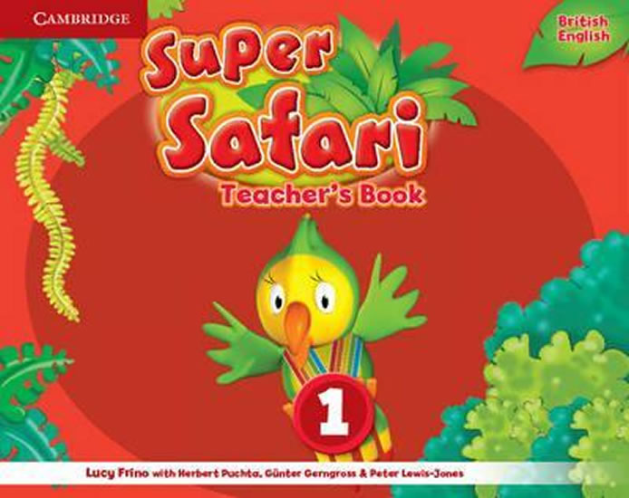 Super Safari Level 1 Teacher´s Book - Lucy Frino