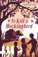 To Kill a Mockingbird (Vintage Childrens Classics) - Lee, H.