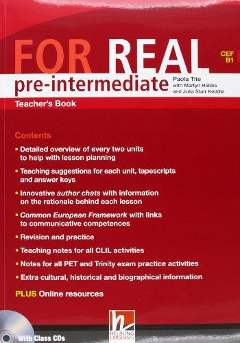 FOR REAL PRE-INTERMEDIATE TEACHER´S PACK (Teacher´s Book + Class CD /3/ + Interactive Book DVD-ROM) - HOBBS, M., STARR KEDDLE, J., TITE, P.