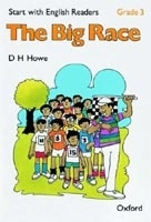 START WITH ENGLISH READERS 3 BIG RACE - HOWE, D. H.