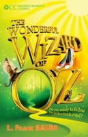 The Wonderful Wizard of Oz (Oxford Children's Classics) - Fr...
