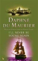 I´LL NEVER BE YOUNG AGAIN - DU MAURIER, D.