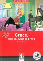 HELBLING READERS FICTION LEVEL 2 RED LINE - GRACE, ROMEO, JULIET AND FRED + AUDIO CD PACK - HOBBS, M.