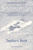 Snowman: Teacher´s Book - Briggs, R., Ellis, G.