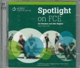 SPOTLIGHT ON FCE CLASS AUDIO CDs - ALASTAIR, L., HUGHES, J.,...