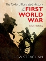 The Oxford Illustrated History of the First World War - Stra...