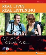 REAL LIVES, REAL LISTENING ELEMENTARY: A PLACE I KNOW WELL + AUDIO CD PACK - THORN, S.