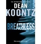 Harper Collins UK BREATHLESSS - KOONTZ, D.