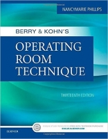 Berry & Kohn's Operating Room Technique, 13th Ed. - Phillips...