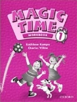 MAGIC TIME 1 WORKBOOK - KAMPA, K., VILINA, C.