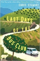 The Last Days of the Bus Club - Stewart, Ch.