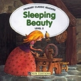 PRIMARY CLASSIC READERS Level 2: SLEEPING BEAUTY Book + Audio CD Pack - HEATH, J.