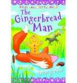 The Gingerbread Man (Little Press Story Time) - Gallagher, B...