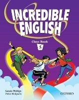 INCREDIBLE ENGLISH 5 CLASS BOOK - PHILLIPS, S., REDPATH, P.
